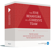 The Five Behaviors of a Cohesive Team Facilitator Kit