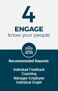Engage and know your people.